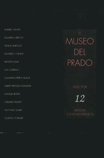 El Museo visto por 12 artistas contemporáneos