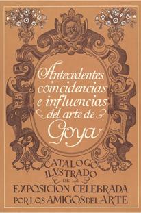 Antecedentes, coincidencias e influencias de Goya