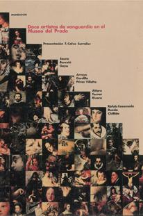 Doce artistas de vanguardia en el Museo del Prado