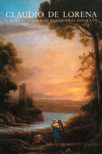 Claudio de Lorena y el ideal clásico de paisaje en el siglo XVII