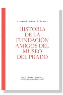 Historia de la Fundación Amigos del Museo del Prado, 1980-2020