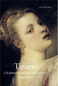 Tiziano y la pintura veneciana
